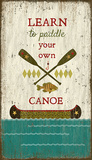Paddle Canoe Wood Sign