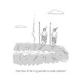 """I don't know. It's like it's too quiet after we sacrifice a politician."" - Cartoon Giclee Print by Kim Warp"