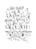 'M-Day' - New Yorker Cartoon Premium Giclee Print by Roz Chast