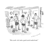 """Nice work—let's take a quick social-media break."" - New Yorker Cartoon Premium Giclee Print by Trevor Spaulding"