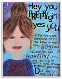 Hey Pretty Girl Inspirational Painted Wood Sign