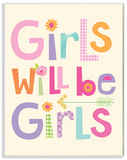 Girls Will Be Girls Multi-Color with Arrow Wood Sign