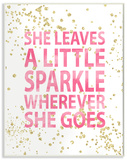 She Leaves a Little Sparke Wood Sign
