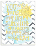 You are My Sunshine Watercolors Chevron Wood Sign