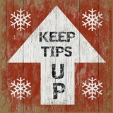 Tips Up 4 Wood Sign