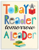 Today a Reader Tomorrow a Leader Wood Sign
