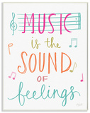 Music is the Sound of Feelings Wood Sign