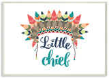Little Chief With Feathers Wood Sign