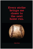 Every Strike Home Print