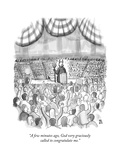 """A few minutes ago, God very graciously called to congratulate me."" - New Yorker Cartoon Premium Giclee Print by Paul Noth"