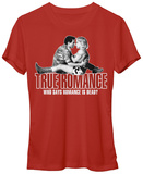 Juniors: True Romance- Who Says It's Dead Shirt