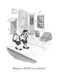 """Hang on—I'll Uber us a school bus."" - New Yorker Cartoon Premium Giclee Print by Emily Flake"