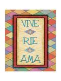 Vive Rie Ama Print by Jo Moulton