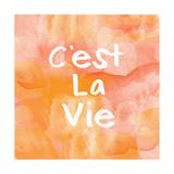 Cest La Vie Prints by Linda Woods