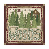 Cabin in the Woods Poster by Cindy Shamp