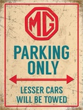 MG Parking Only - Metal Tabela