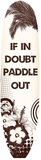If In Doubt Paddle Cartel de chapa