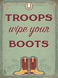 Troops Wipe Your Boots Tin Sign