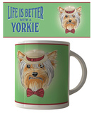 Life is Better With A Yorkie Mug Taza