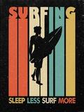 Surfing - Sleep Less Surf More Cartel de chapa
