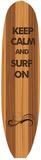 Keep Calm & Surf On Blechschild