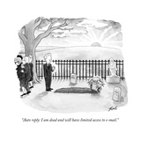 """Auto reply: I am dead and will have limited access to e-mail."" - New Yorker Cartoon Premium Giclee Print by Tom Toro"