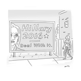 Hillary 2016 - Deal With It - Cartoon Regular Giclee Print by Kim Warp