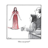 """""""How was prom"""" - New Yorker Cartoon Regular Giclee Print by Harry Bliss"""