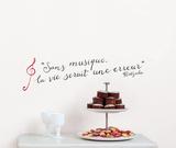Sans musique la vie serait une erreur (Nietzsche) Adhésif mural
