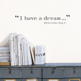 I have a dream (King) Kalkomania ścienna