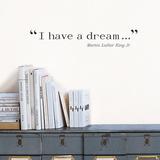 I have a dream (King) - Duvar Çıkartması