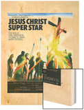 Jesus Christ Superstar Wood Print
