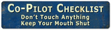 Co-Pilot Checklist Steel Sign Wall Sign