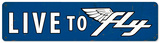 Live to Fly Steel Sign Wall Sign