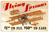 Flying Lessons Steel Sign Wall Sign