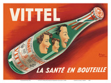 Vittel - La Sante en Bouteille (Bottled Health) - Natural Mineral Water from France Print by  Pierre Bellenger and Emmanuel Gaillard