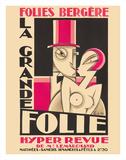 Maurice Picaud - Folies Bergere - La Grande Folie - Hyper Revue de (of) Mr. Lemarchand - Giclee Baskı