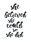 She Believed She Could Print by Pop Monica