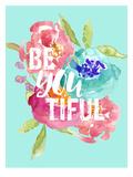 Beyoutiful Floral Print by Amy Brinkman