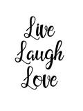 Live laugh love Plakat af Pop Monica