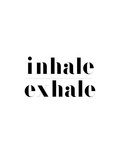 Inhale Exhale Prints by Vera Mladenovic