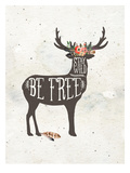 Stay Wild-Be Free Láminas por Amy Brinkman