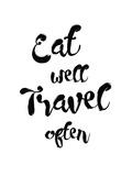 Eat Well Travel Often Plakater af Pop Monica
