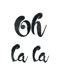 Oh La La Prints by Pop Monica