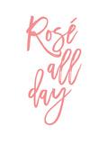 Rose All Day Posters par Amy Brinkman