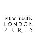 Ny London Paris Prints by Vera Mladenovic