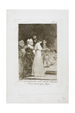 They Say 'Yes' and Give their Hand to the First Comer, Plate Two from Los Caprichos, 1797-99 Giclee Print by Francisco de Goya