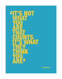 It's not what you are that counts... Posters av Andy Warhol