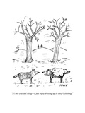 """It's not a sexual thing – I just enjoy dressing up in sheep's clothing."" - New Yorker Cartoon Premium Giclee Print by David Sipress"