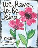 Be Kind Plakaty autor Martin Monica